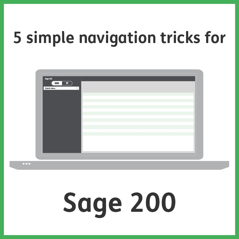 5 simple navigation tricks for Sage 200