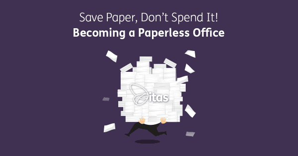 Save Paper, Don't Spend It! Becoming a Paperless Office