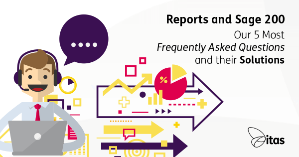 Reports and Sage 200 - Our 5 Most FAQ's and their Solutions!