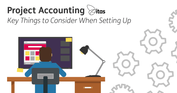 Project Accounting | Key Things to Consider When Setting Up