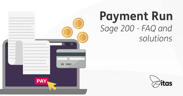 Payment Run in Sage 200 - FAQ and Solutions