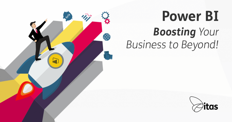 power bi boosting your business to beyond! itas