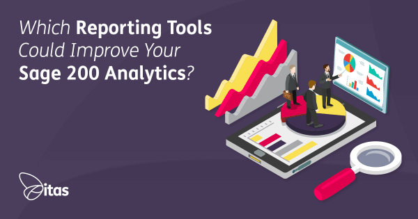 Which Reporting Tools Could Improve Your Sage 200 Analysis?