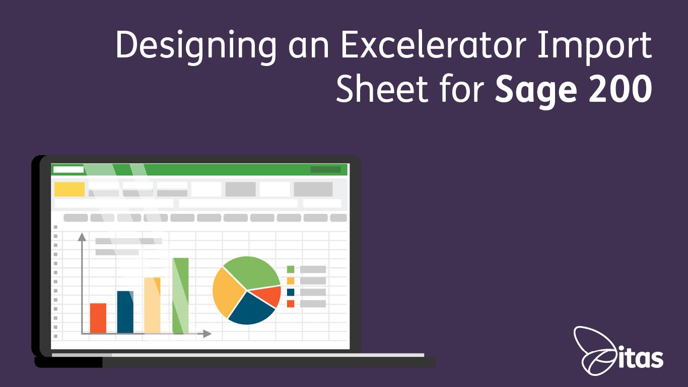 Designing an Excelerator Import Sheet for Sage 200cloud