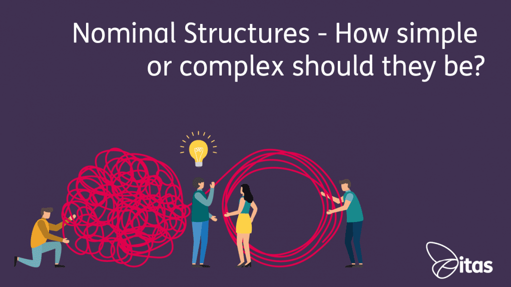 Nominal structures, how simple or complex should they be?