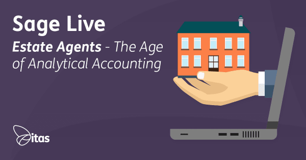 Estate Agents Using Sage Live - The Age of Analytical Accounting