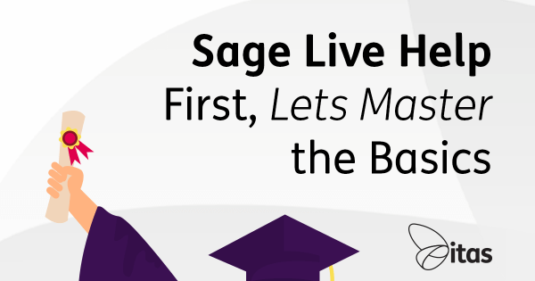 Sage Live Help - First, Lets Master the Basics