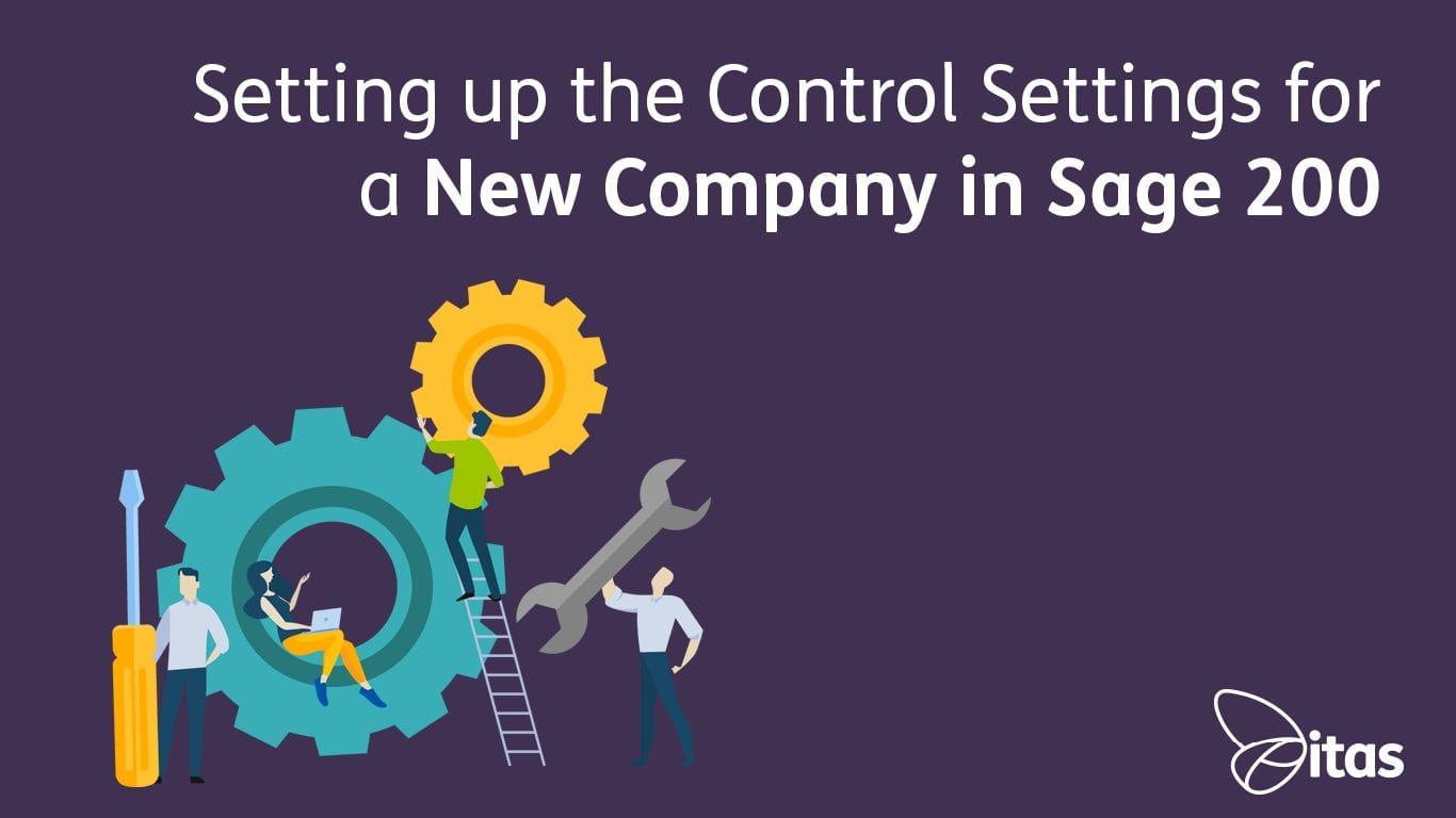 Setting up the Control Settings for a New Company in Sage 200