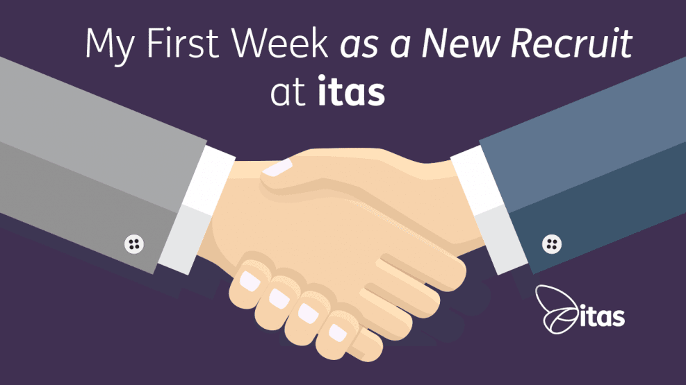 My First Week as a New Recruit at itas