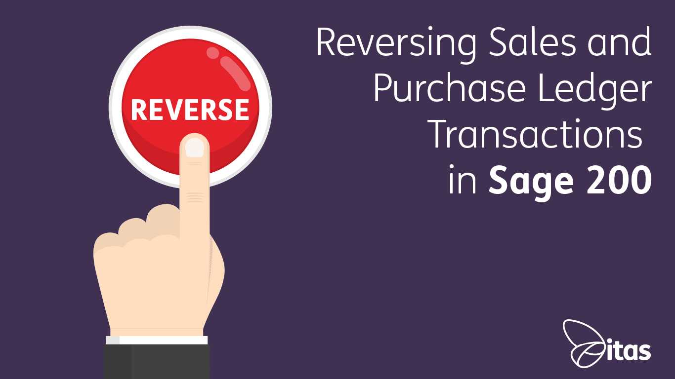 Reversing Sales and Purchase Ledger Transactions in Sage 200