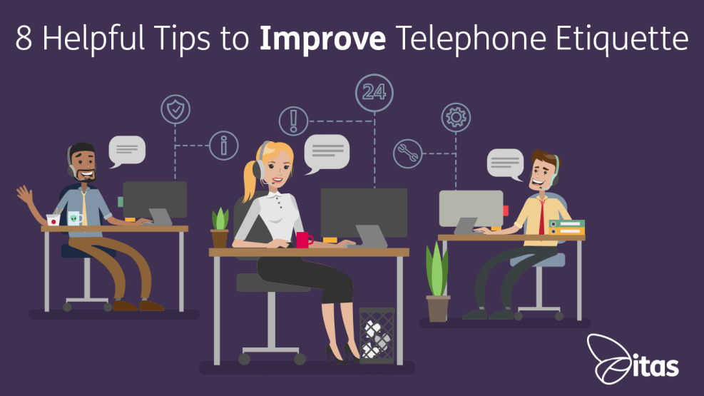 8-helpful-tips-to-improve-telephone-etiquette---itas-blog
