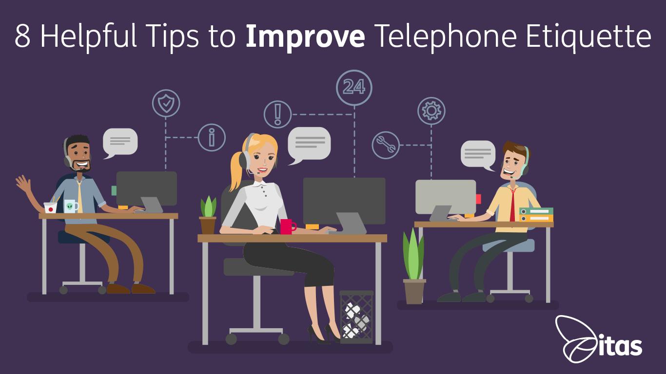 8 Helpful Tips to Improve Telephone Etiquette