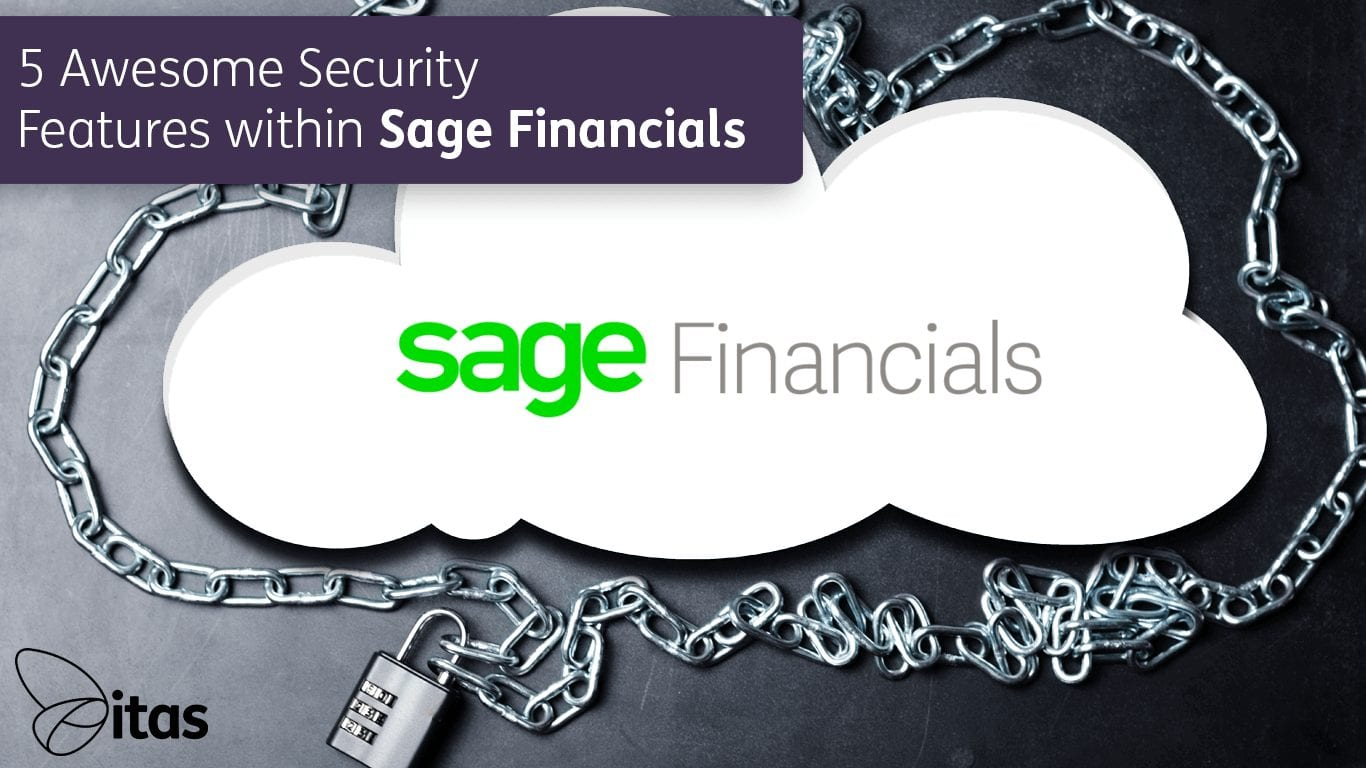 5 Awesome Security Features within Sage Financials