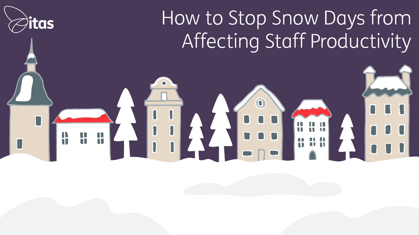 How to Stop Snow Days from Affecting Staff Productivity