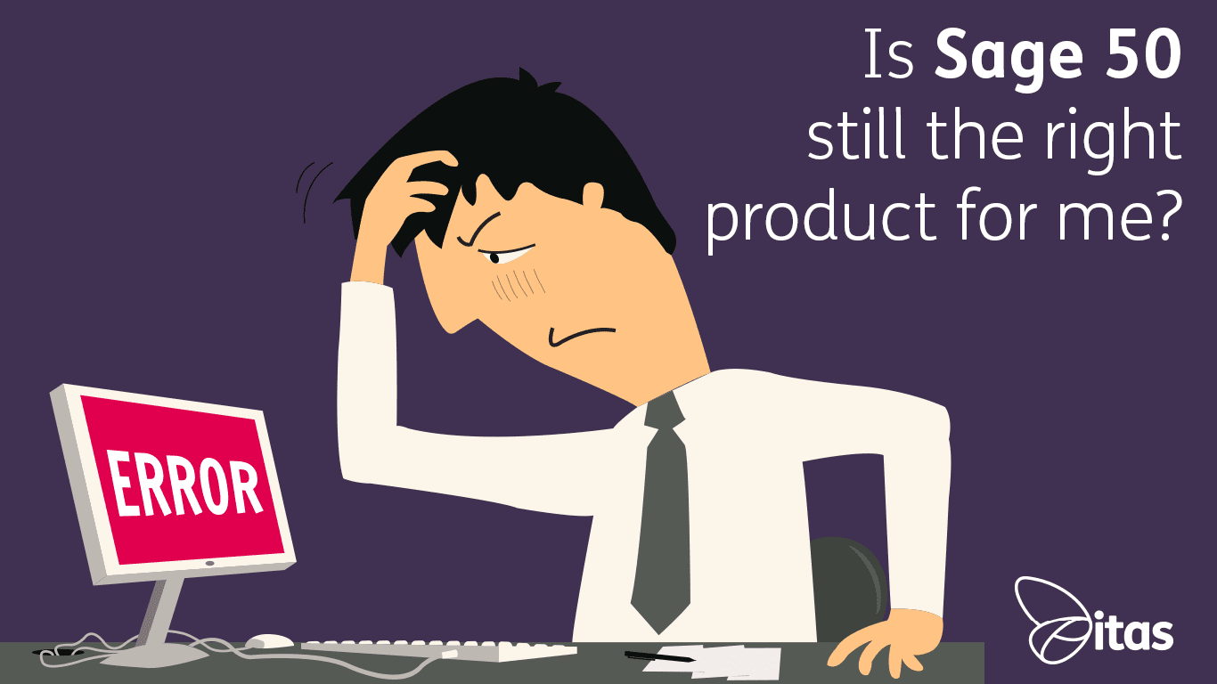 Sage 50 Help: Is Sage 50 still the right product for me?