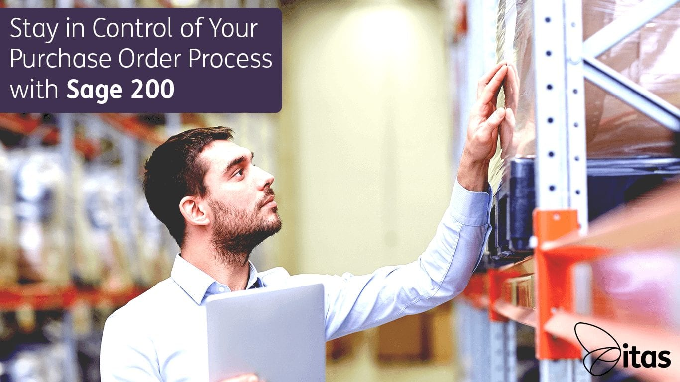 Stay in Control of Your Purchase Order Process with Sage 200