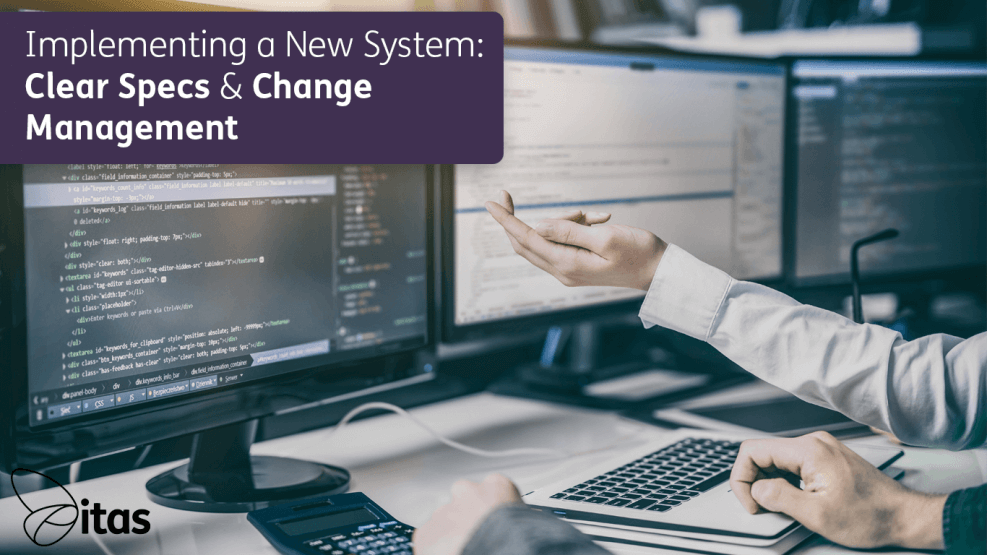 implementing-a-new-system--clear-specs-and-change-management