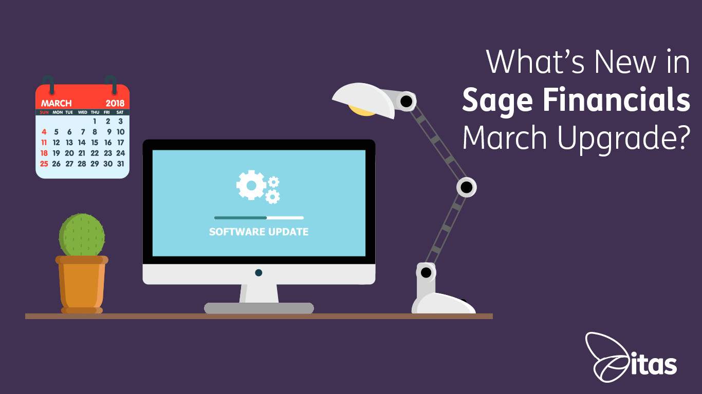 Sage Financials: What's New in Sage Financials March Upgrade?