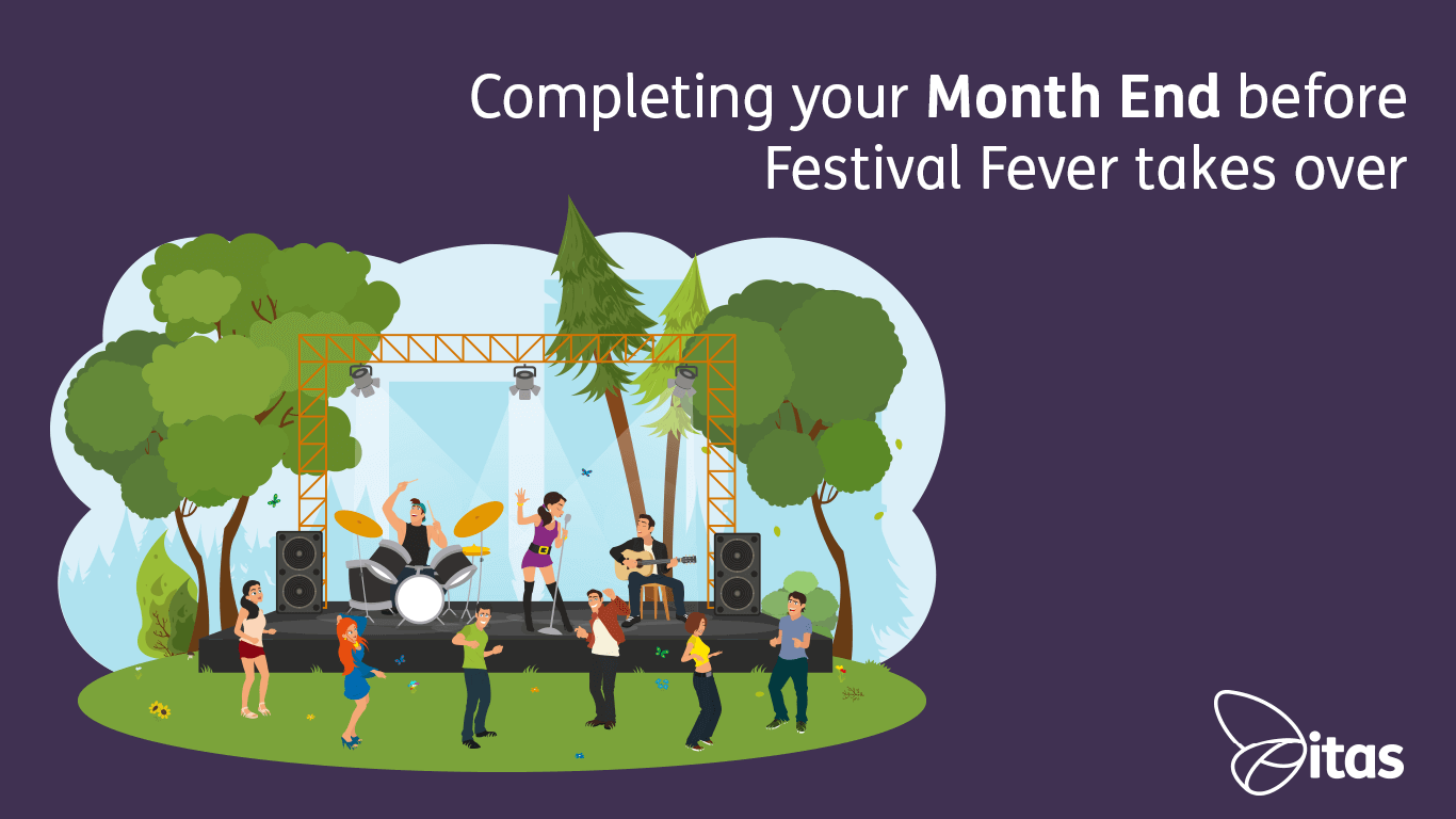Completing your Month End before Festival Fever takes over