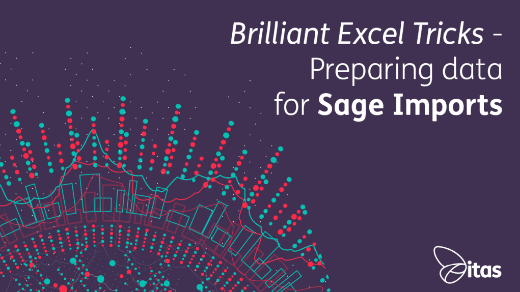 Brilliant-Excel-Tricks-Preparing-data-for-Sage-Imports-2