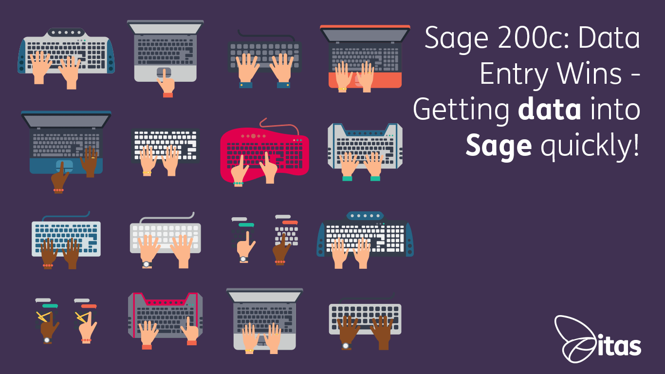 Sage 200c: Data Entry Wins - Getting data into Sage quickly!