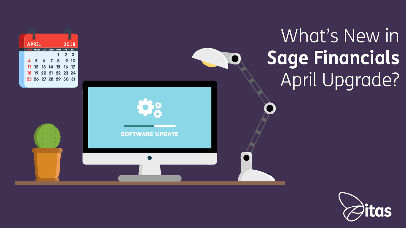 Sage Financials: What's New in Sage Financials April 2018 Upgrade?