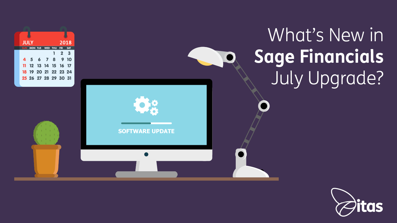 Sage Financials: What's New in Sage Financials July 2018 Upgrade?