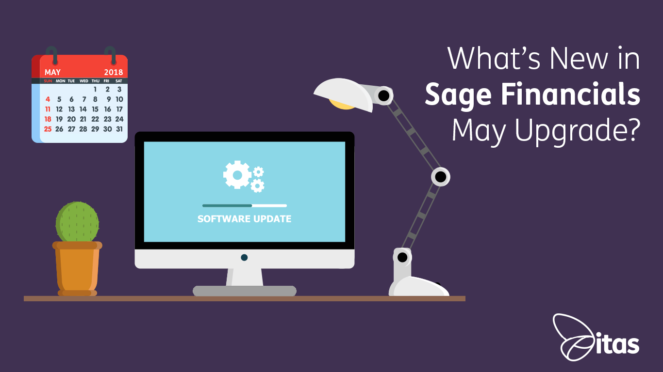 Sage Financials: What's New in Sage Financials May 2018 Upgrade?