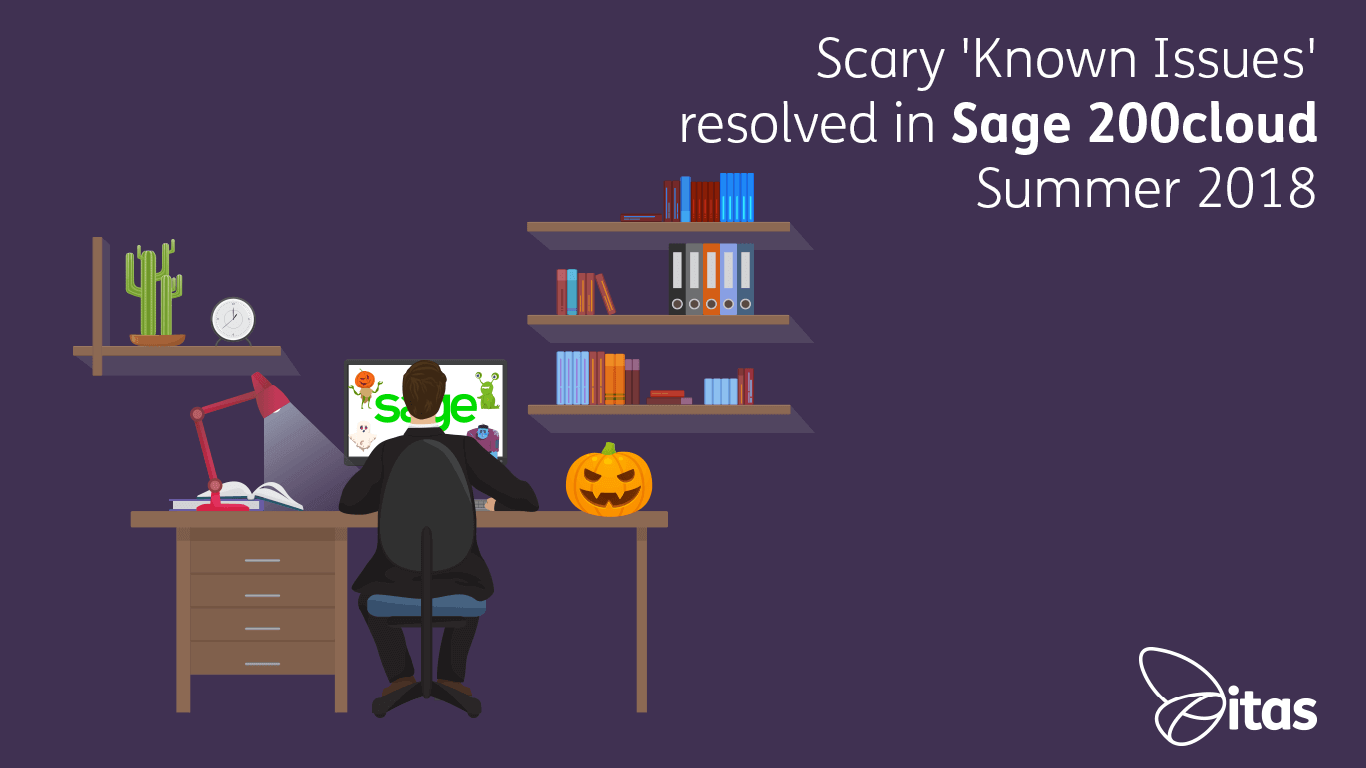 Scary Known Issues resolved in Sage 200cloud Summer 2018