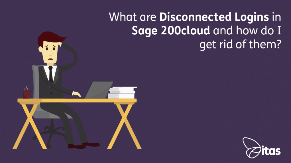 What-are-Disconnected-Logins-in-Sage-200cloud-and-how-do-I-get-rid-of-them