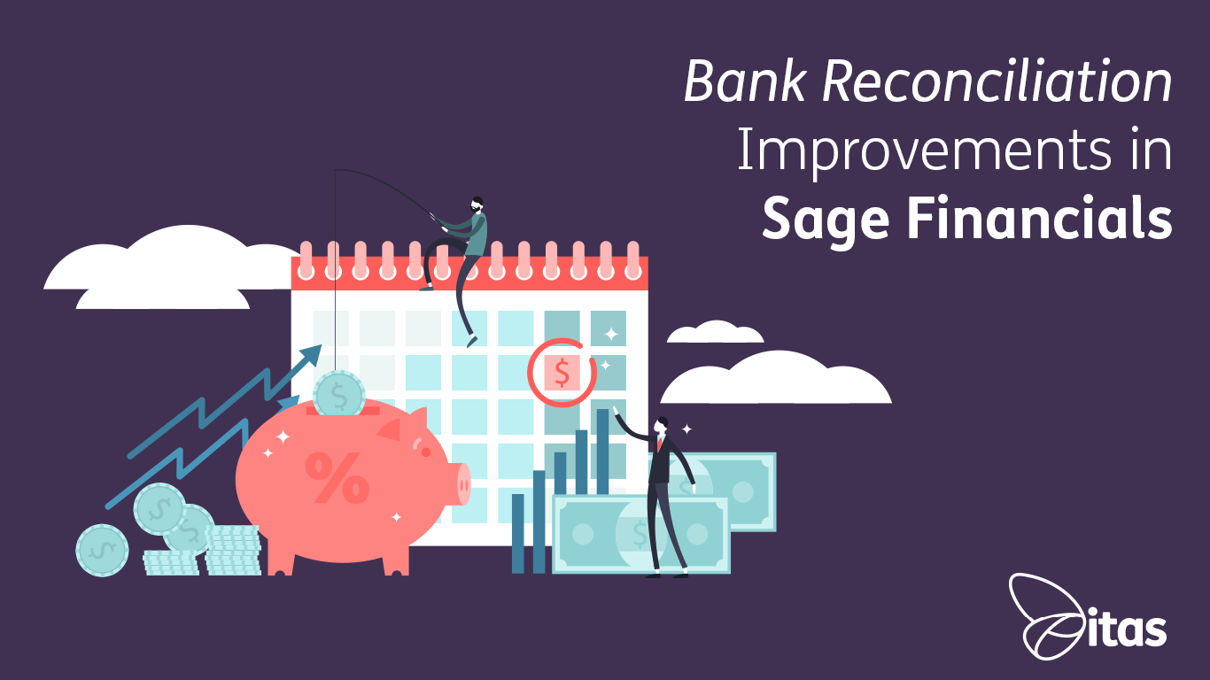 Bank Reconciliation Improvements in Sage Financials