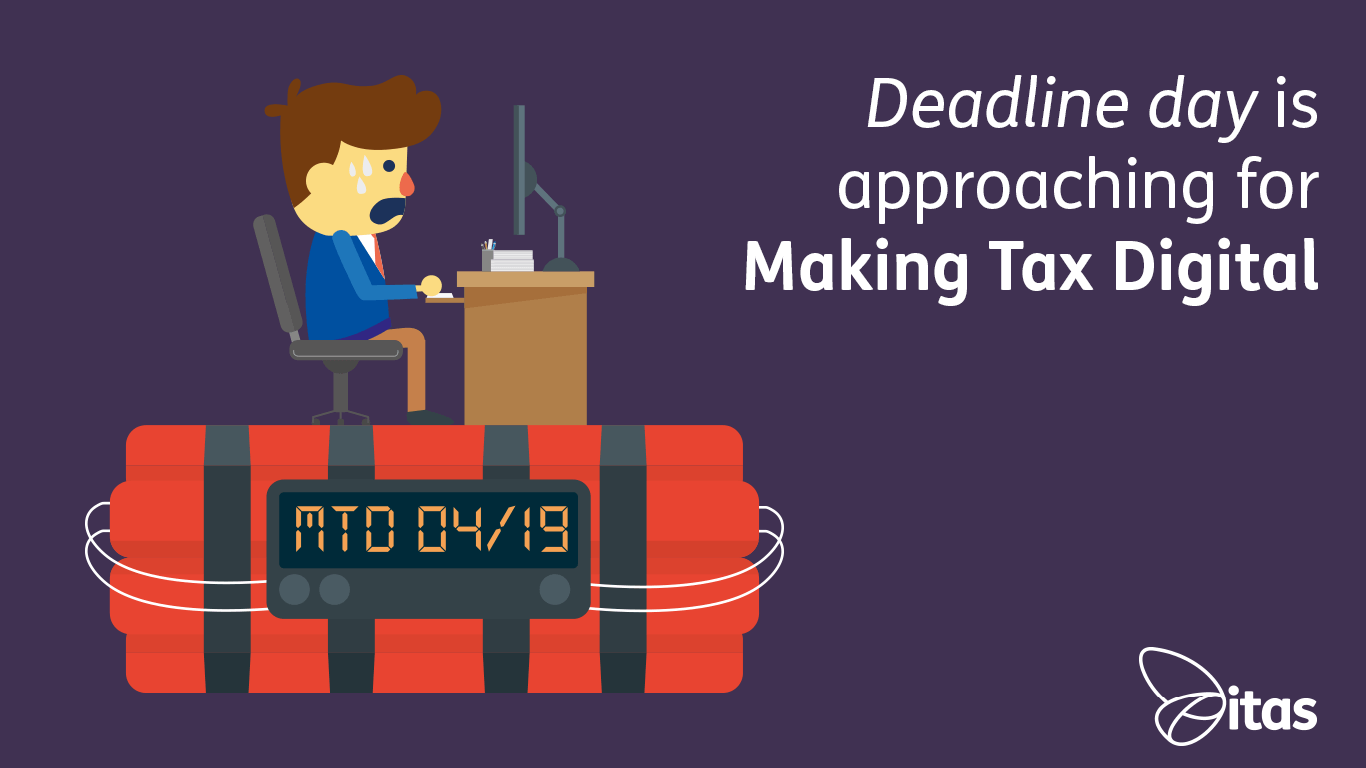 Deadline day is approaching for Making Tax Digital