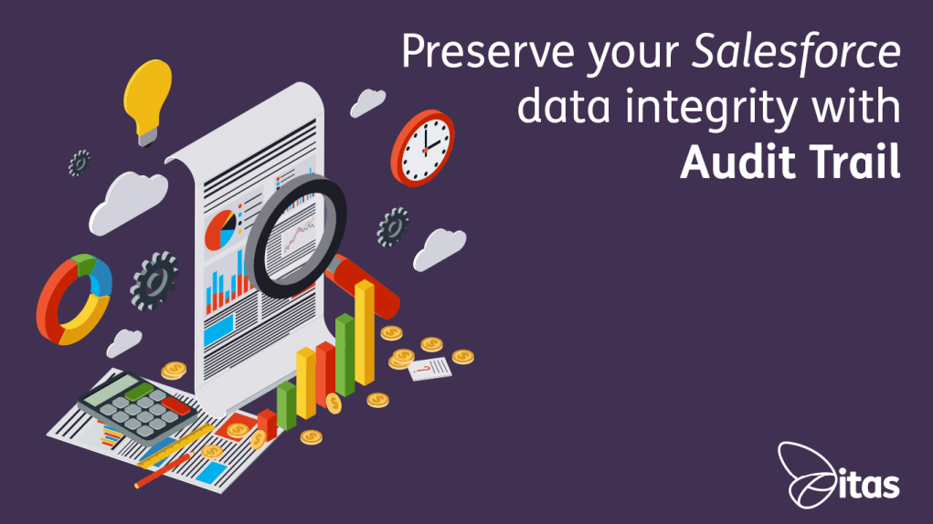 Preserve-your-Salesforce-data-integrity-with-audit-trail
