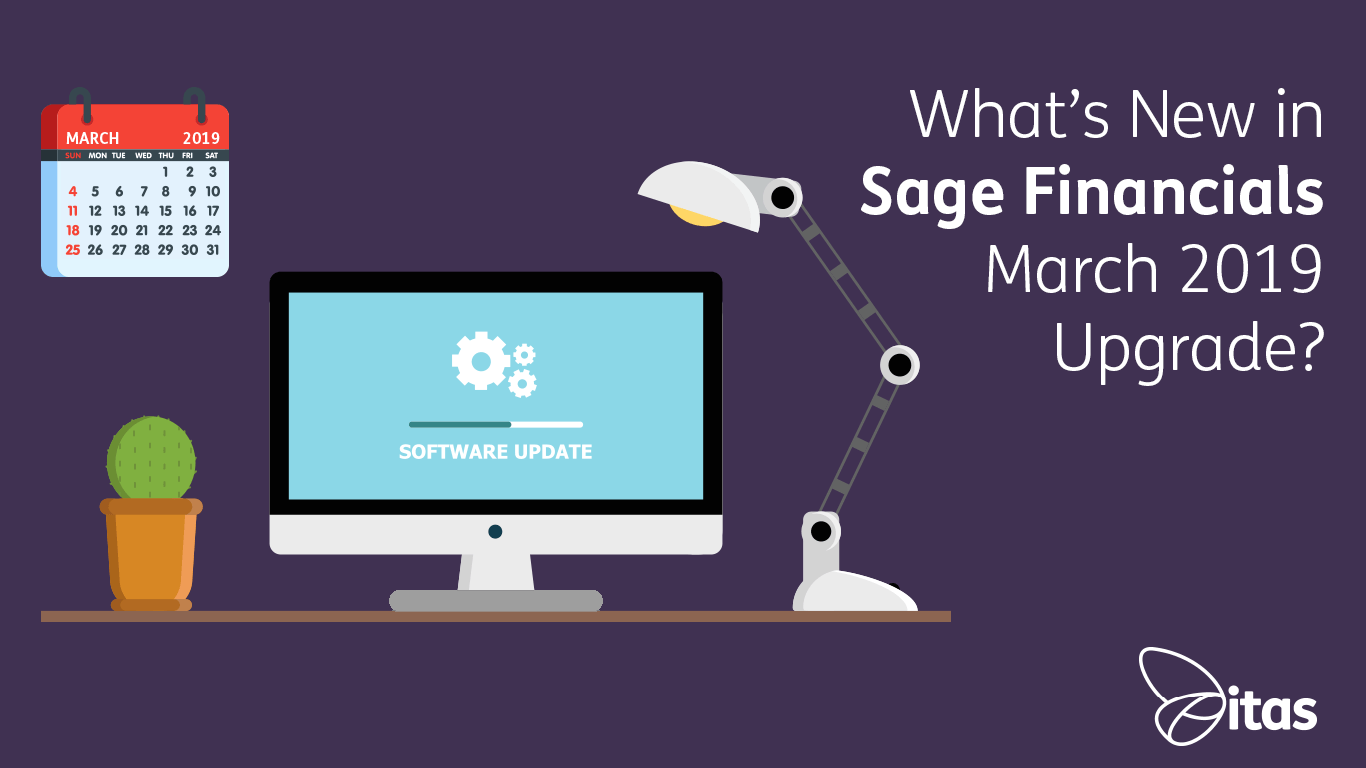 Sage Financials: What's New in Sage Financials March 2019 Upgrade?