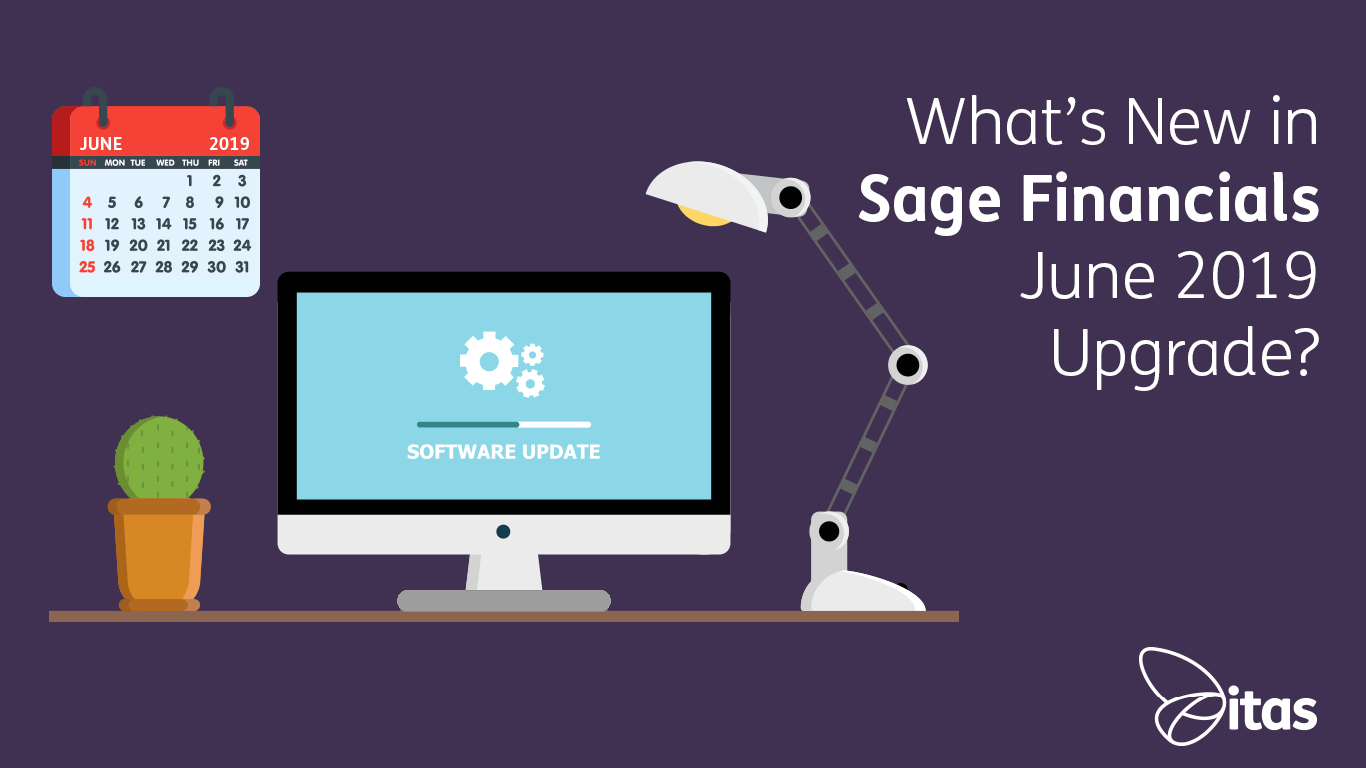 Sage Financials: What's New in Sage Financials June 2019 Upgrade?
