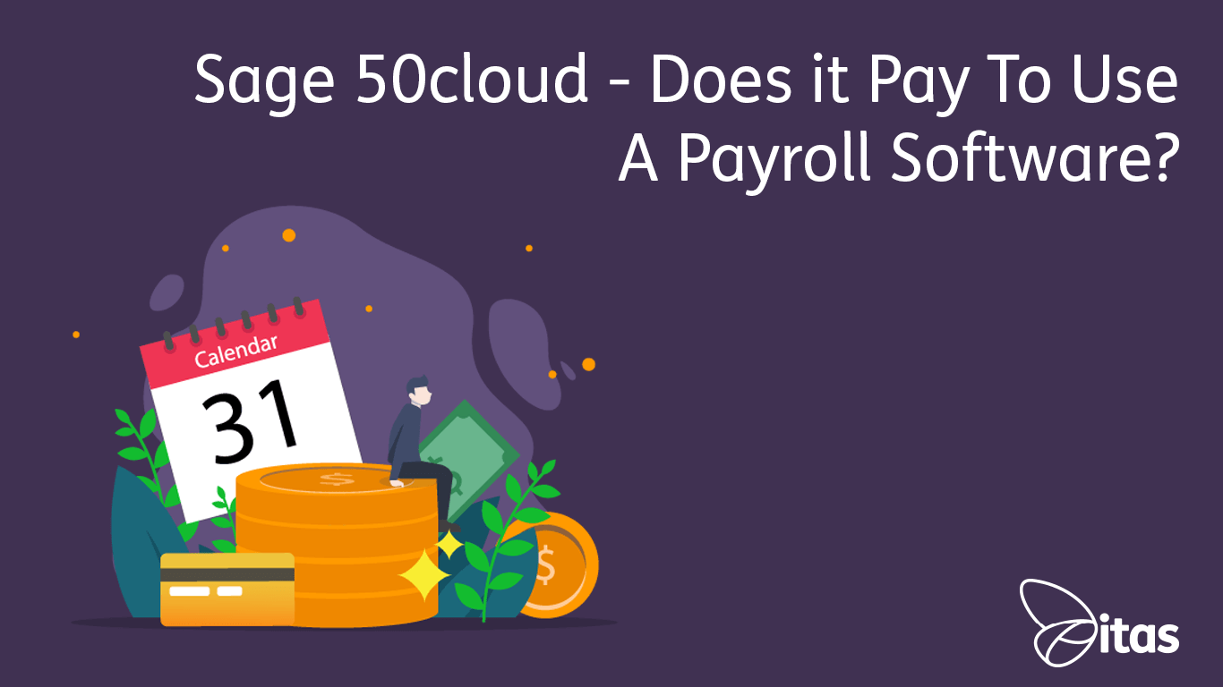 Sage 50cloud Payroll - Does it pay to use a payroll software?