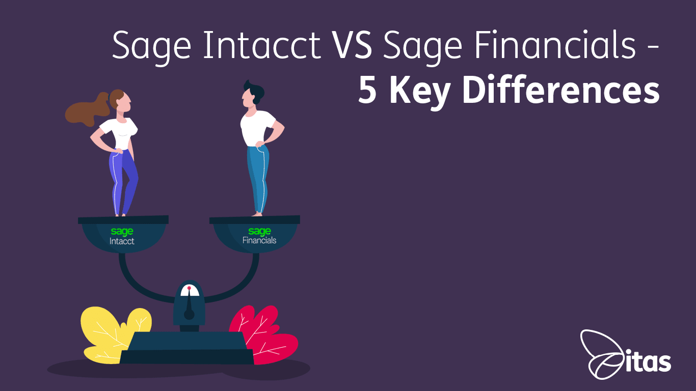 Sage Intacct VS Sage Financials | 5 Key Differences