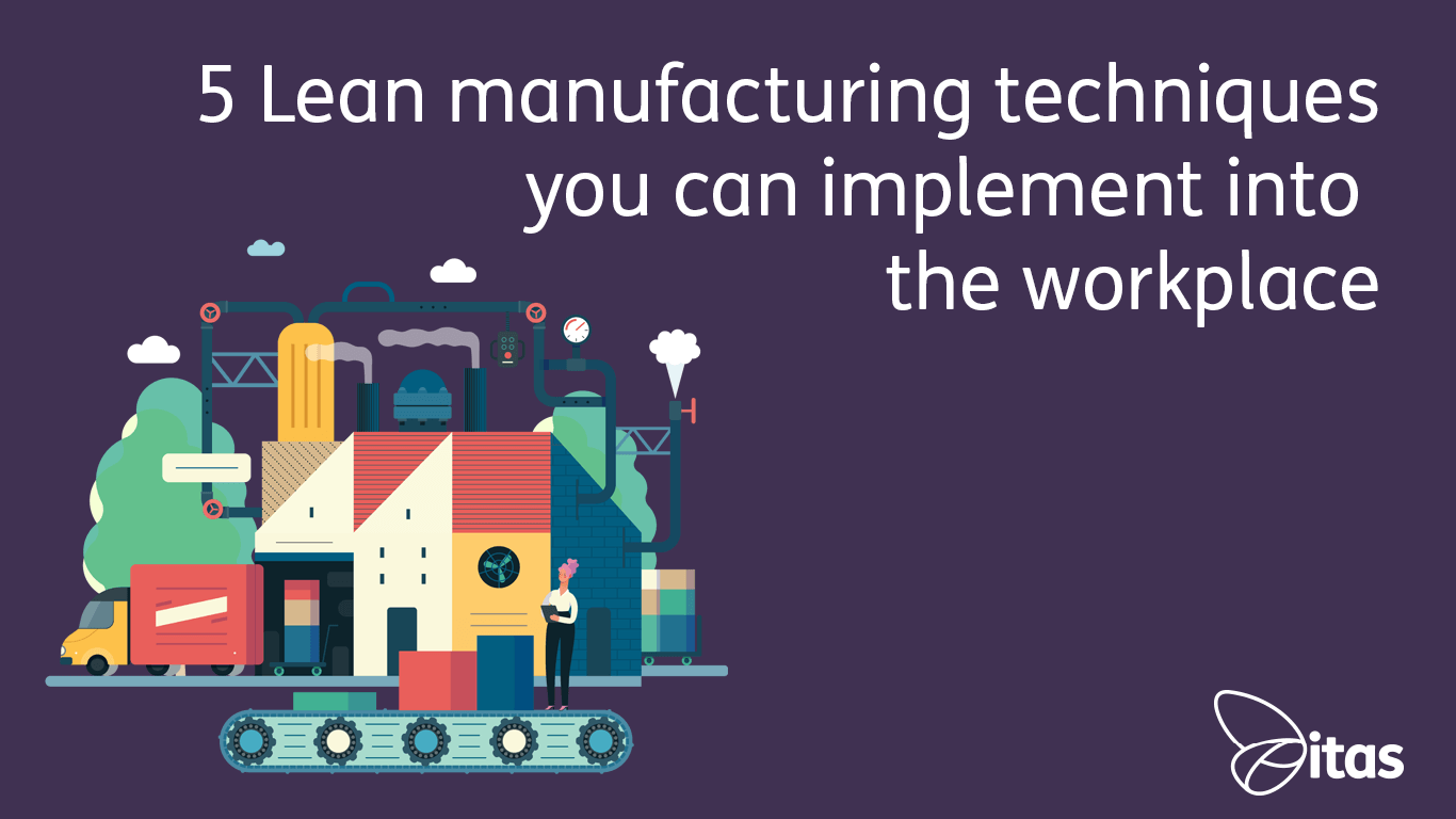5 Lean manufacturing techniques you can implement