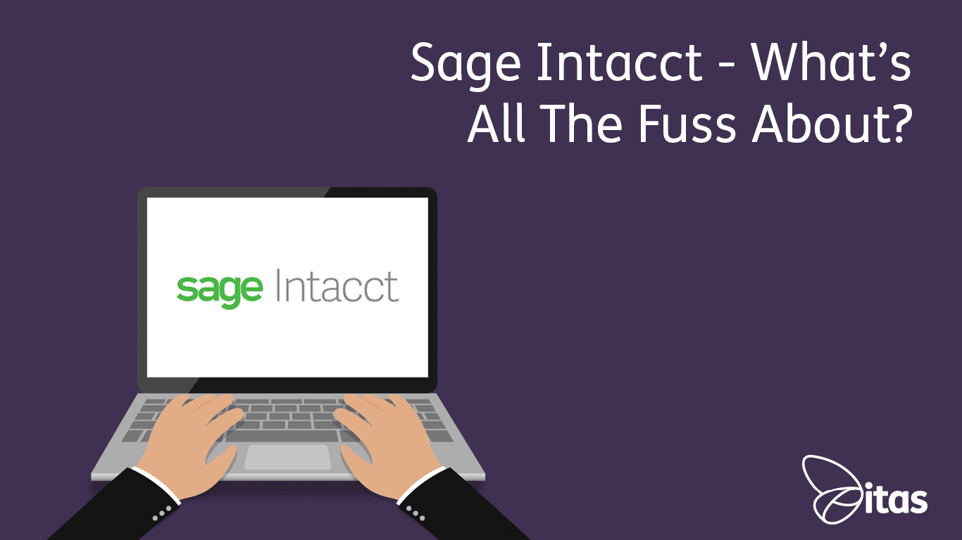 Sage Intacct – What's all the fuss about?
