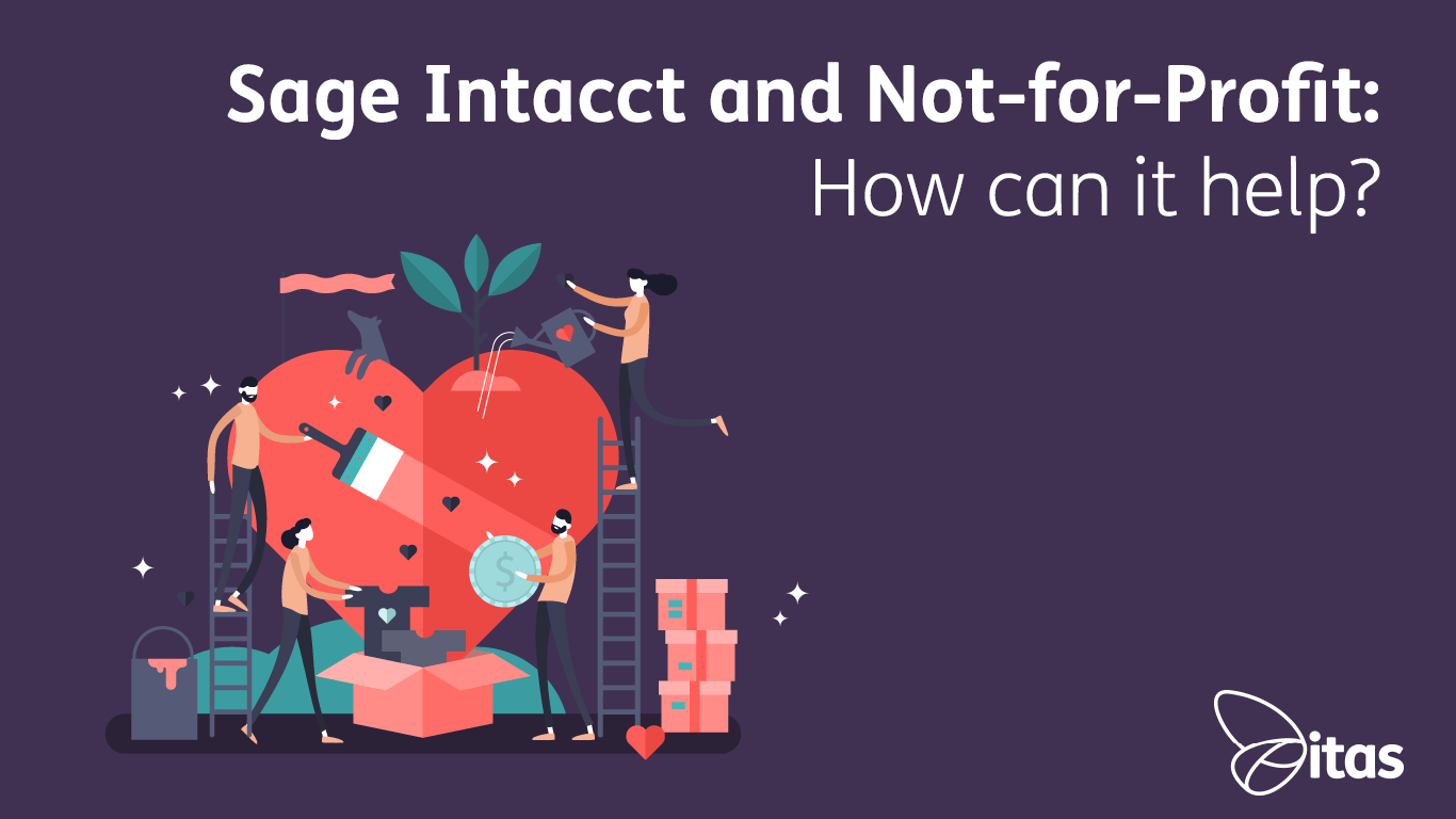 Sage Intacct and Not-for-Profit Organisations: How can it help?