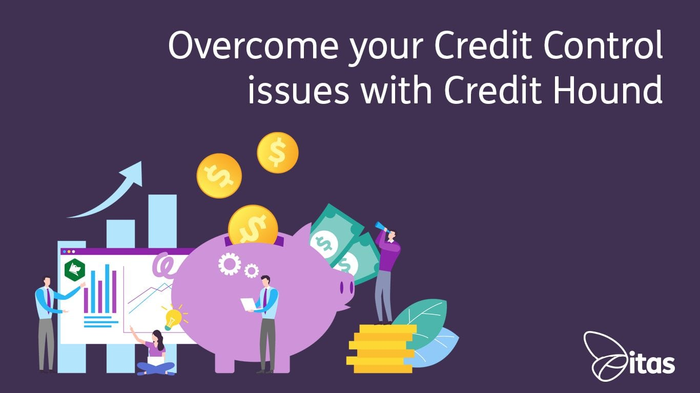 Overcome your Credit Control issues with Credit Hound