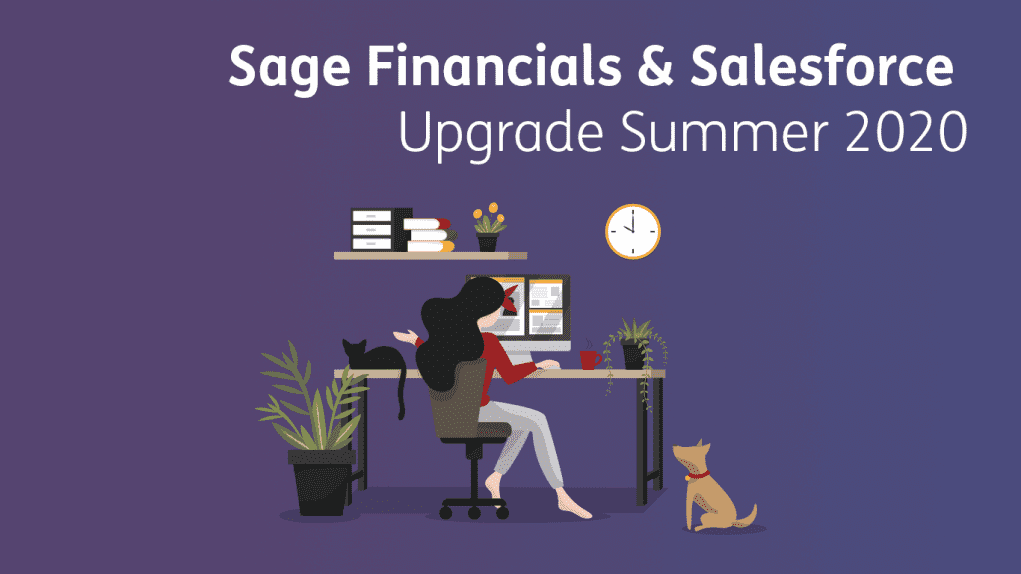 Sage-Financials-and-Salesforce-Upgrade-Summer-2020