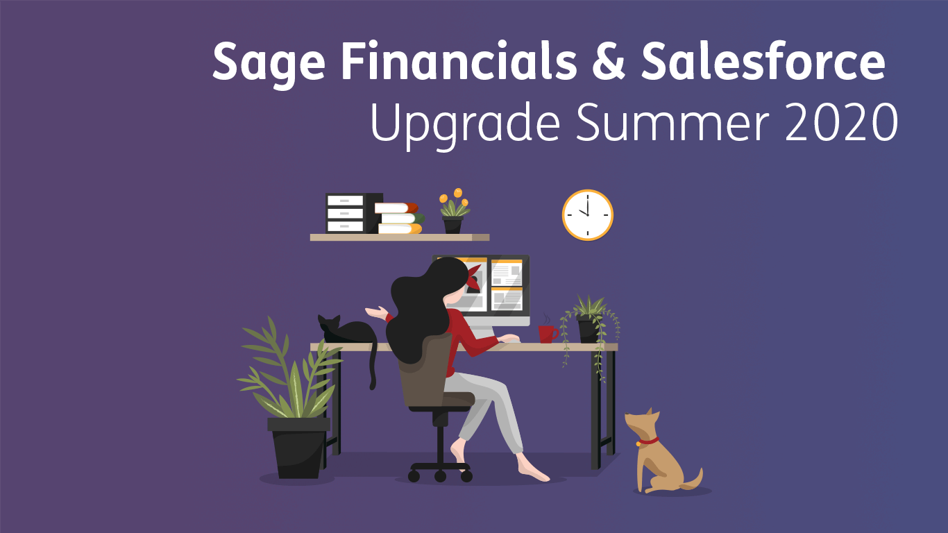 Sage Financials & Salesforce Upgrade Summer 2020